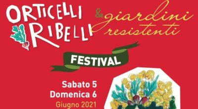 Orticelli Ribelli e Giardini Resistenti Festival