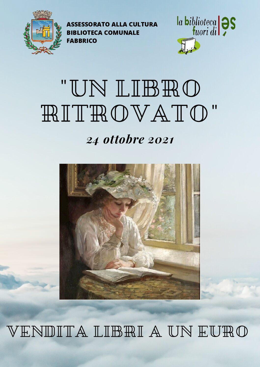 UN LIBRO RITROVATO. Biblioteca Fabbrico